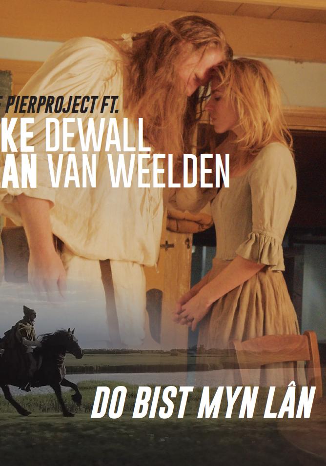 Do bist myn lân - Grutte Pierproject ft. Elske en Milan